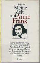 Gies Miep, Meine Zeit mit Anne Frank