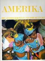 Die Länder der Welt und ihre Kulturen - Amerika 1
