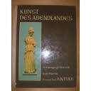 Martin Kurt (Hrsg.), Kunst des Abendlandes - Erster Teil: Antike