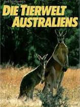 Dossenbach Hans, Die Tierwelt Australiens