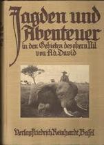 David Ad., Jagden und Abenteuer in den Gebieten des obern Nil
