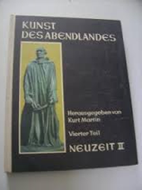 Martin Kurt (Hrsg.), Kunst des Abendlandes - Vierter Teil: Neuzeit II