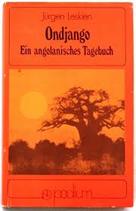 Leskien Jürgen, Ondjango - Ein angolanisches Tagebuch