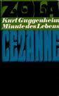Guggenheim Kurt, Minute des Lebens - Roman um die Freundschaft zwischen Zola und Cézanne
