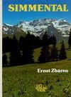 Zbären Ernst, Simmental - Grünes Bergland zwischen Wildstrubel und Stockhorn