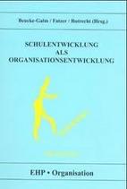 Beucke-Galm, Schulentwicklung als Organisationsentwicklung