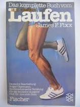 Fixx F. James, Das komplette Buch vom Laufen