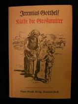 Gotthelf Jeremias, Käthi die Grossmutter