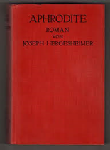 Hergesheimer Joseph, Aphrodite