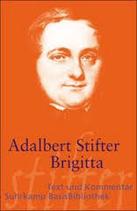 Stifter Adalbert, Brigitta