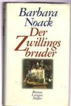 Noack Barbara,  Der Zwillingsbruder