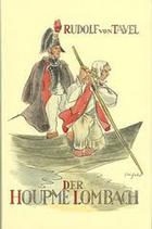 Tavel von Rudolf, Der Houpme Lombach