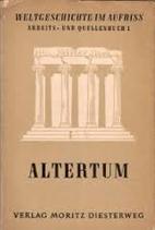 Dr. Weirich Rudolf, Altertum - Weltgeschichte im Aufriss