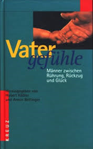 Kössler Hubert, Vatergefühle