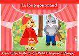 Conte -Le Loup Gourmand