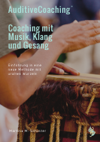 AuditiveCoaching© - Coaching mit Musik, Klang und Gesang