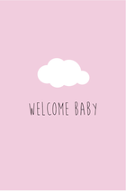 Welcome Baby - Roze