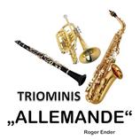 Triominis Allemande