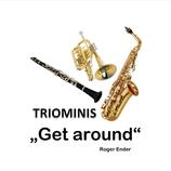Triominis Get around