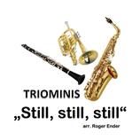 Triominis Still, still, still