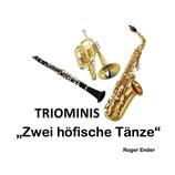 Triominis Zwei höfische Tänze