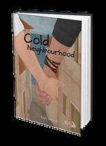 NEU! Jugendroman Cold Neighbourhood