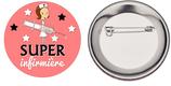 Badge Super Infirmière