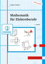 Mathematik für Elektroberufe // Lehrerausgabe als E-Book