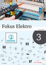 Fokus Elektro 3 // Lehrerausgabe als E-Book