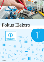 Fokus Elektro 1+ // Schülerausgabe als E-Book