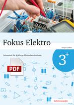 Fokus Elektro 3+ // Lehrerausgabe als PDF