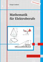 Mathematik für Elektroberufe // Lehrerausgabe als Druck