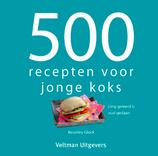 500 recepten voor jonge koks (Beverley Glock)