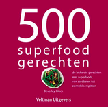 500 superfood gerechten (Beverley Glock)