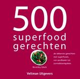500 superfood gerechten (Beverley Glock)