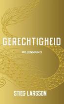 Stieg Larsson - Gerechtigheid (Millennium 3)