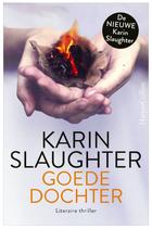 Karin Slaughter - Goede dochter