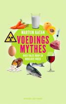 Martijn B. Katan - Voedingsmythes