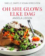 Angela Liddon - Oh she glows - elke dag