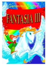 Geronimo Stilton - Fantasia III