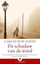 Carlos Ruiz Zafon - De schaduw van de wind (Het Kerkhof der Vergeten Boeken)