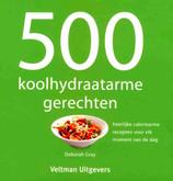 500 koolhydraatarme gerechten (Deborah Gray)