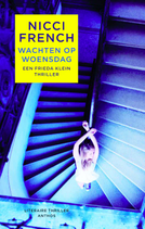 Nicci French - Wachten op woensdag (Frieda Klein 3)
