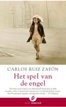 Carlos Ruiz Zafon - Het spel van de engel (Het Kerkhof der Vergeten Boeken)
