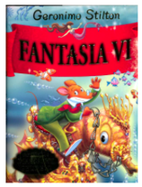 Geronimo Stilton - Fantasia VI