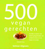 500 vegan gerechten (Deborah Gray)