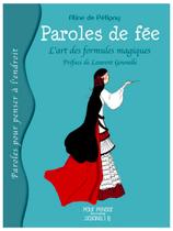 Paroles de fée, L'art des formules magiques - Aline de Pétigny