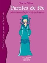 Paroles de fée, Nous sommes tous des fées et des enchanteurs - Aline de Pétigny