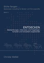 Entdecken ... Beobachtungen, Interviews und Fragebögen kompakt und kompetent angewendet (ISBN 978-3-947287-04-8)