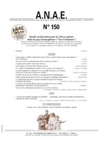 ANAE N° 150 - Quelles scolarisation pour les élèves autistes ? Vers l'inclusion ?
